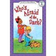 Whos Afraid of the Dark by Crosby Bonsall