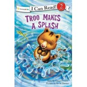 Troo Makes a Splash by Cheryl Crouch