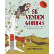 Caps for Sale (Spanish Edition) by Esphyr Slobodkina