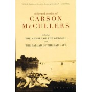 The Collected Stories of Carson Mccullers by Carson McCullers
