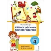 Calatorie prin lumea textelor literare cls 4 - Marinela Dinuta