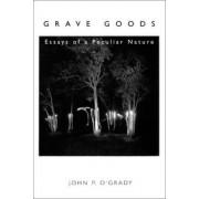 Grave Goods by John P O'Grady