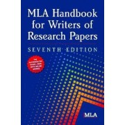 MLA Handbook for Writers of Research Papers by Modern Language Association