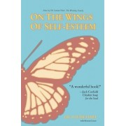 On the Wings of Self-Esteem by Dr Louise Hart