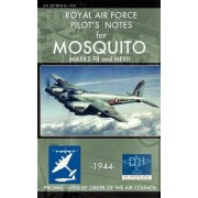 Royal Air Force Pilot's Notes for Mosquito Marks Fii and Nfxii by Royal Air Force