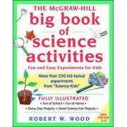 McGraw-Hill Big Book of Science Activities by Robert Wood