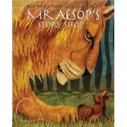 Mr. Aesop's Story Shop by Aesop