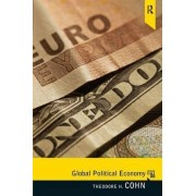Global Political Economy by Theodore H. Cohn