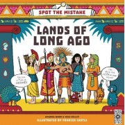 Spot the Mistake: Lands of Long Ago by Mike Jolley