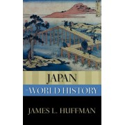 Japan in World History by James L Huffman