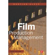 Film Production Management by Bastian Cleve