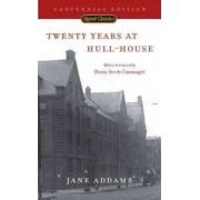 Twenty Years at Hull House by Jane Addams