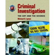 Criminal Investigation by Michael D. Lyman