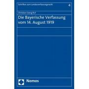 Die Bayerische Verfassung Vom 14. August 1919