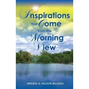 Inspirations That Come from the Morning View