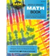 Middle Grades Math Book Basic/Not Boring by Imogene Forte
