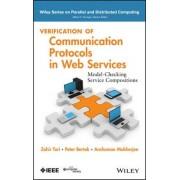 Verification of Communication Protocols in Web Services by Kazi Sakib