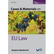 Cases & Materials on EU Law by Stephen Weatherill