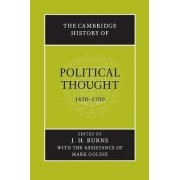 The Cambridge History of Political Thought 1450-1700 by J. H. Burns