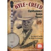 Kyle Creed: Clawhammer Banjo Master by Bob Carlin