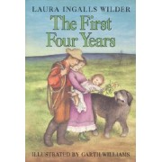 The First Four Years by Laura Ingalls Wilder