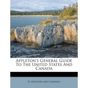 Appleton's General Guide to the United States and Canada