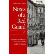 Notes Of A Red Guard by Eduard Dune