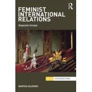 Feminist International Relations by Marysia Zalewski