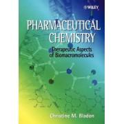 Pharmaceutical Chemistry by Christine M. Bladon