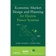Economic Market Design and Planning for Electric Power Systems by Lamine Mili
