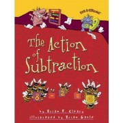 The Action of Subtraction by Brian P Cleary