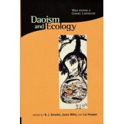 Daoism and Ecology by N. J. Girardot