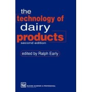 The Technology of Dairy Products by Ralph Early