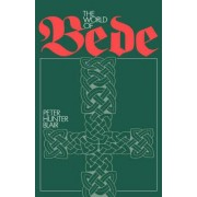 The World of Bede by Peter Hunter Blair