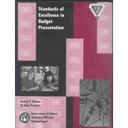 Standards of Excellence in Budget Presentation by Denny G. Bolton