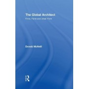 The Global Architect by Donald McNeill