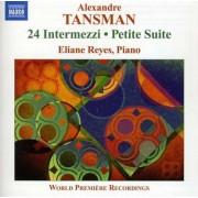 A. Tansman - 24 Intermezzi/ Petite Suis (0747313226672) (1 CD)