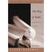 The Way of Torah by Jacob Neusner