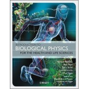 Introduction to Biological Physics for the Health and Life Sciences by Kirsten Franklin