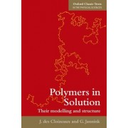Polymers in Solution by Jacques Des Cloizeaux