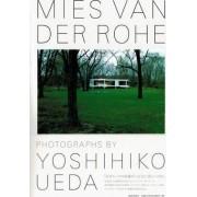 Mies Van Der Rohe - PhotographsYoshihiko Ueda