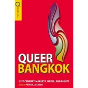 Queer Bangkok by Peter A. Jackson
