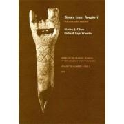 Olson: Bones from Awatovi: No 1 the Faunal Analy Sis:No 2 Bone & Antler Artifact (Pr Only) by SJ OLSON