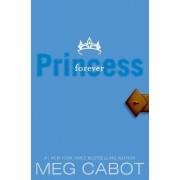 Forever Princess by Meg Cabot