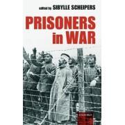 Prisoners in War by Sibylle Scheipers