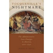 Tocqueville's Nightmare by Daniel R. Ernst