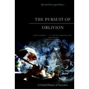 The Pursuit of Oblivion by Richard Davenport-Hines
