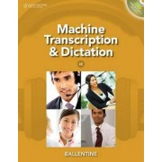 Machine Transcription & Dictation (with CD-ROM) by Mitsy Ballentine