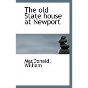 The Old State House at Newport by MacDonald William
