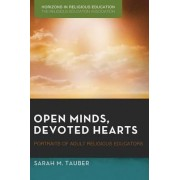 Open Minds, Devoted Hearts by Sarah M Tauber